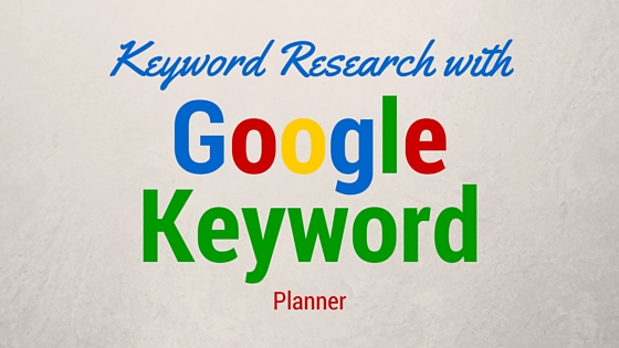 Nghiên cứu từ khoá với Google Keyword Planner